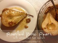 Ψητά καραμελωμένα αχλάδια με ρούμι και καρύδια / Roasted Bosc pears